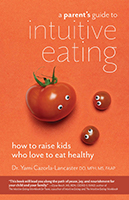 Intuitive Eating Parents Guide Dr Yami Cazorla Lancaster